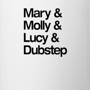 Mary Molly Lucy and Dubstep Shirt T-Shirts - Coffee/Tea Mug