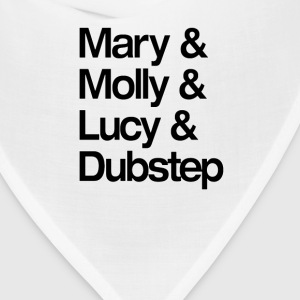 Mary Molly Lucy and Dubstep Shirt T-Shirts - Bandana
