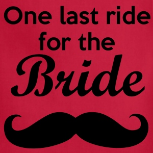 One last ride for the Bride Bachelorette Tanks - Adjustable Apron