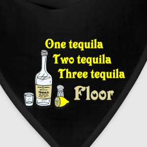 One tequila, Two tequila, Three Tequila, Flour T-Shirts - Bandana