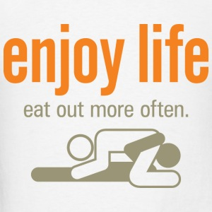 Enjoy Life 6 (dd)++ Hoodies - Men's T-Shirt