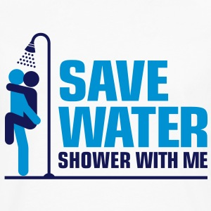Save Water 2 (2c)++ Women's T-Shirts - Men's Premium Long Sleeve T-Shirt