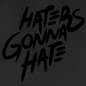 Haters Gonna Hate T-Shirts - stayflyclothing.com - Leggings