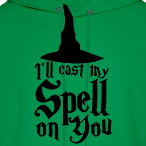 I'll cast my SPELL on you! with a witches hat T-Shirts - Men's Hoodie