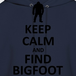Keep Calm and Find Bigfoot (White) - Men's - Men's Hoodie
