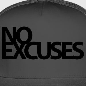 No Excuses Gym Motivation T-Shirts - Trucker Cap