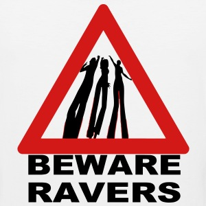 Beware Ravers warning sign - Men's Premium Tank