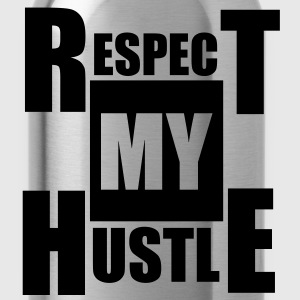 Respect My Hustle - Water Bottle