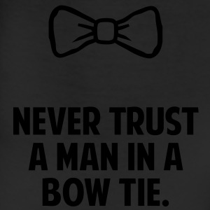 Never Trust a Man in a Bow Tie T-Shirts - Leggings