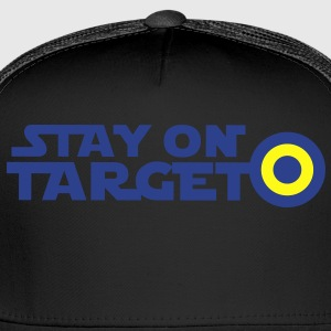 STAY ON TARGET star centre awesome! T-Shirts - Trucker Cap