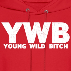 YOUNG WILD BITCH - Men's Hoodie