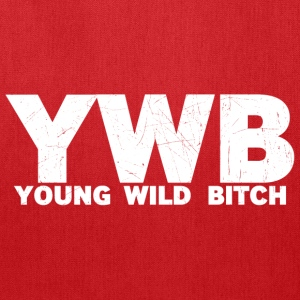 YOUNG WILD BITCH - Tote Bag