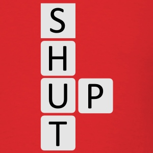 Shut Up Crossword Hoodies - Men's T-Shirt