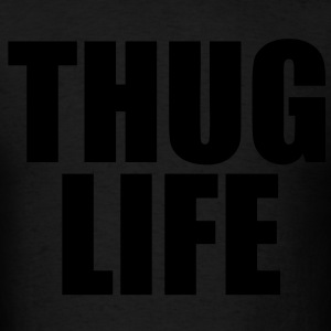 Thug Life Hoodies - stayflyclothing.com - Men's T-Shirt