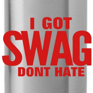 I GOT SWAG DON'T HATE - Water Bottle