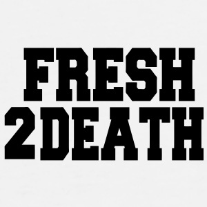 FRESH 2DEATH - Men's Premium T-Shirt