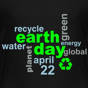 Earth Day Words - Toddler Premium T-Shirt