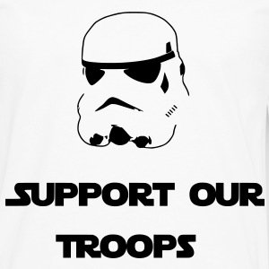 Support Our Troops (Stormtrooper) Women's T-Shirts - Men's Premium Long Sleeve T-Shirt