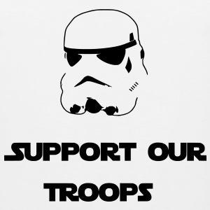 Support Our Troops (Stormtrooper) T-Shirts - Men's Premium Tank