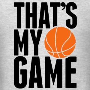 basketball - that's my game Long Sleeve Shirts - Men's T-Shirt