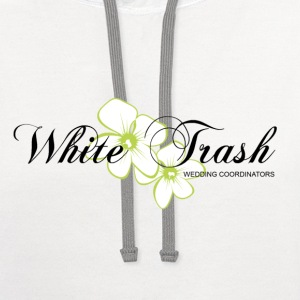 white trash wedding coordinators planner - Contrast Hoodie
