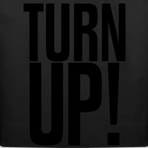 TURN UP! T-Shirts - Eco-Friendly Cotton Tote