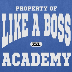 Property of Like A Boss Academy Hoodies - Tote Bag