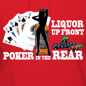 liquor up front poker in the rear - Women's Hoodie