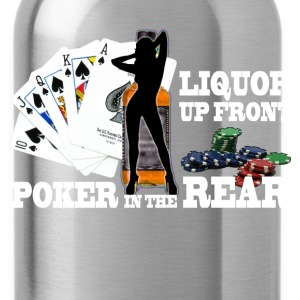 liquor up front poker in the rear - Water Bottle