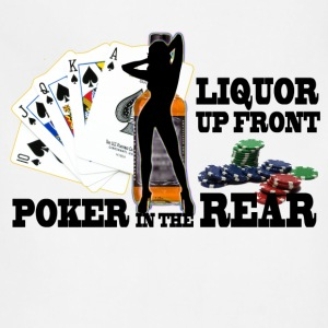 liquor up front poker in the rear - Adjustable Apron