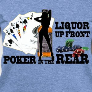 liquor up front poker in the rear - Women's Wideneck Sweatshirt