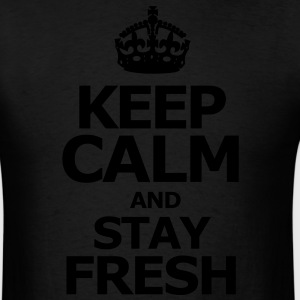 keep_calm_and_stay_fresh Hoodies - Men's T-Shirt
