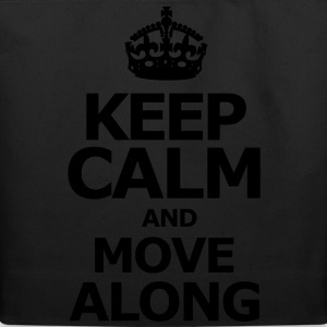 keep_calm_and_move_along Long Sleeve Shirts - Eco-Friendly Cotton Tote