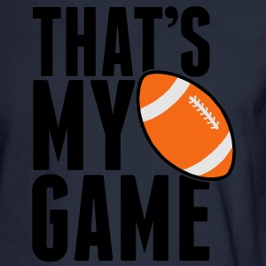 Rugby - that's my game Tanks - Men's Long Sleeve T-Shirt