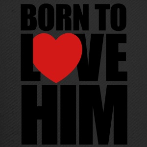 born_to_love_him - Couples Shirts - Trucker Cap