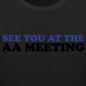 See you at the aa meeting - Men's Premium Tank