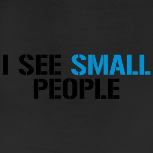 I see small people - Leggings