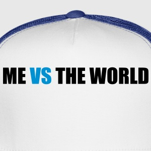 Me vs the world - Trucker Cap