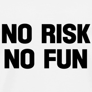 no risk no fun Buttons - Men's Premium T-Shirt