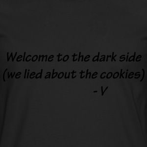 Welcome to the Dark Side Hoodies - Men's Premium Long Sleeve T-Shirt