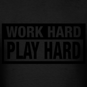 Work Hard Play Hard Long Sleeve Shirts - stayflyclothing.com - Men's T-Shirt