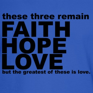 Faith Hope & Love T Shirt  - Men's Long Sleeve T-Shirt
