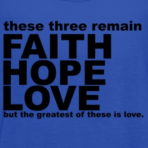 Faith Hope & Love T Shirt  - Women's Flowy Tank Top by Bella