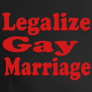 LEGALIZE GAY MARRIAGE - Men's Long Sleeve T-Shirt