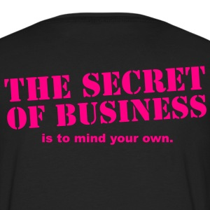 The secret of business is to mind your own Zip Hoodies/Jackets - Men's Premium Long Sleeve T-Shirt