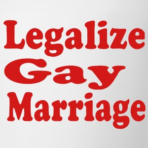 LEGALIZE GAY MARRIAGE Hoodies - Coffee/Tea Mug
