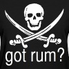 Got Rum? Skull and Swords Pirate Design Women's T-Shirts - Women's T-Shirt