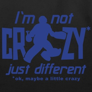 I'm Not Crazy (field hockey) T-Shirts - Eco-Friendly Cotton Tote
