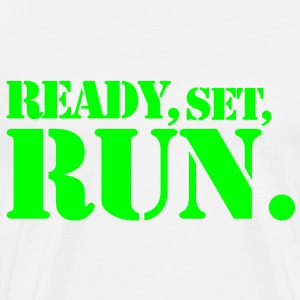 READY SET RUN. good design for motivation at the gym Baby & Toddler Shirts - Men's Premium T-Shirt