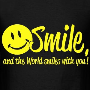 Smile, and the World smiles with you! Bags  - Men's T-Shirt